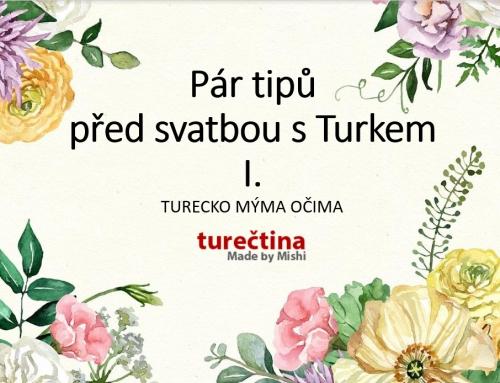 VLOG-Pár tipů před svatbou s Turkem I.