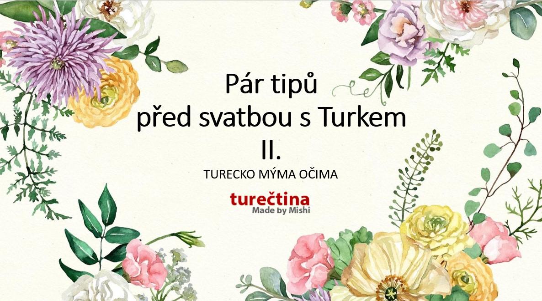 VLOG-Pár tipů před svatbou s Turkem II.