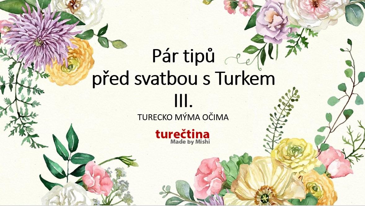 VLOG-Pár tipů před svatbou s Turkem III.