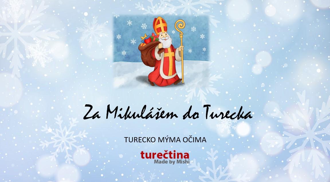 Za Mikulášem do Turecka